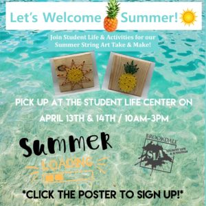 Poster advertising the upcoming Student Life Summer String Art Take & Make event on 4/13 and 4/14. Current Brookdale students should click the poster to register. Additional details will be sent to registrants.